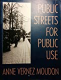 img - for Public Streets for Public Use (Morningside Book) book / textbook / text book