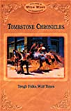 img - for Tombstone Chronicles: Tough Folks, Wild Times (Wild West Collection, Volume 5) book / textbook / text book