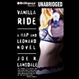 Vanilla Ride: A Hap and Leonard Novel #7