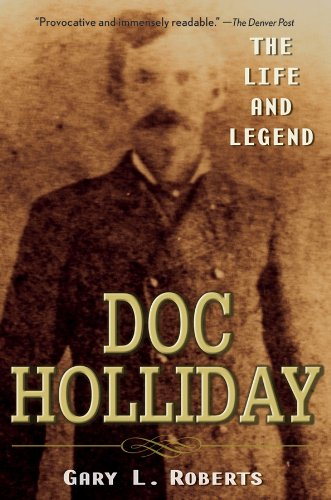 Doc Holliday: The Life and Legend cover