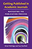 img - for Getting Published in Academic Journals: Navigating the Publication Process book / textbook / text book