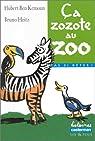 Ça zozote au zoo par Hubert Ben Kemoun