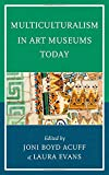 img - for Multiculturalism in Art Museums Today (American Association for State & Local History) book / textbook / text book