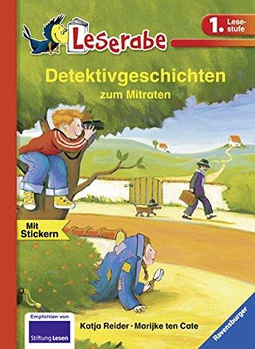 Detektivgeschichten zum Mitraten (Leserabe - 1. Lesestufe)