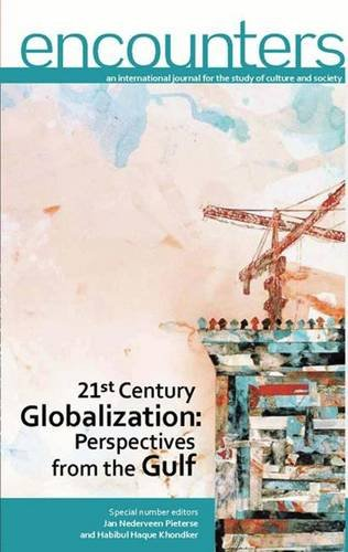 21st Century Globalization: Perspectives from the Gulf