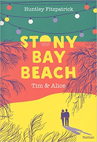 Stony Bay Beach - Tome 2 : Tim & Alice de Huntley Fitzpatrick  510SRFZrrLL._SX337_BO1,204,203,200_