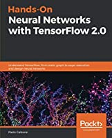 Hands-On Neural Networks with TensorFlow 2.0 Front Cover
