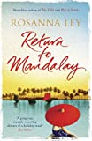 Return to Mandalay by Rosanna Ley front cover