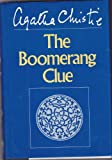The Boomerang Clue, Agatha Christie, 0396091555