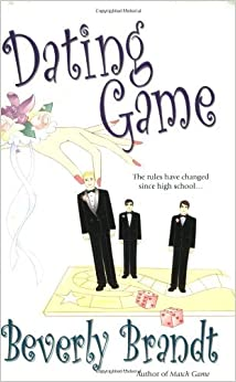 Dating Game by Beverly Brandt (2006-10-03)