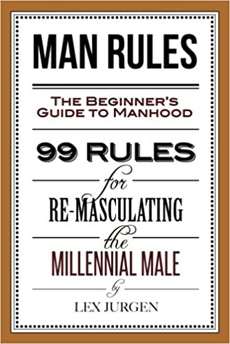 Watch This: A Getting-There Guide to Manhood for Teen Guys