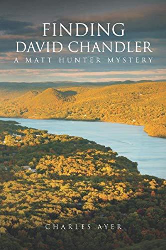 Finding David Chandler: A Matt Hunter Mystery (Matt Hunter Mysteries)