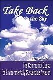 Take Back the Sky, Rae Andre, 0595261930