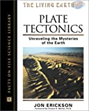 img - for Plate Tectonics: Unraveling the Mysteries of the Earth (Facts on File Science Library) book / textbook / text book