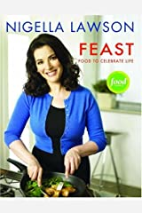 Feast: Food to Celebrate Life Hardcover