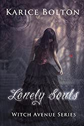 Lonely Souls (Witch Avenue Series #1) (English Edition)