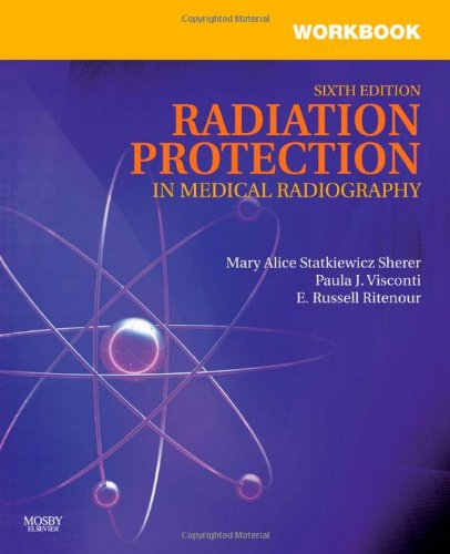 workbook-for-radiation-protection-in-medical-radiography-6e