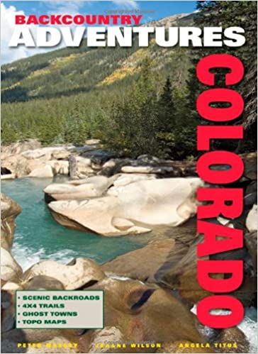backcountry adventures northern california the ultimate guide to the backcountry for anyone with a sport utility vehicle