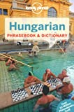 Hungarian Phrasebook, Lonely Planet Staff and Christina Mayer, 1741045517