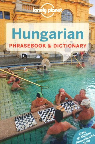 Lonely Planet Hungarian Phrasebook & Dictionary (Lonely Planet Phrasebooks)