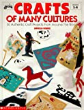 Crafts of Many Cultures, Aurelia Gomez, 0590491822