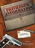 Privileged Information, Terry Lewis, 1561642878