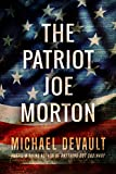 The Patriot Joe Morton