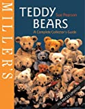 Miller's Teddy Bears: A Complete Collector's Guide