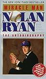 Miracle Man, Nolan Ryan, 0849935075