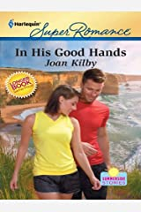 In His Good Hands: A Single Dad Romance (Summerside Stories)