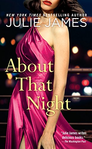 About That Night (FBI/US Attorney Book 3) by [James, Julie]