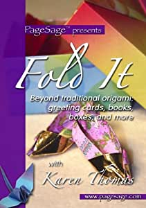 Fold It: Beyond Traditional Origami with Karen Thomas