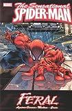 Sensational Spider-Man, Vol. 1: Feral