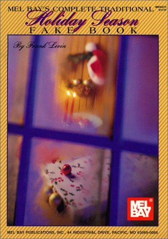 mel-bay-s-complete-traditional-holiday-season-fake-book-mel-bay-s-complete-series