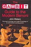 The Gambit Guide to the Modern Benoni, John Watson, 1901983234