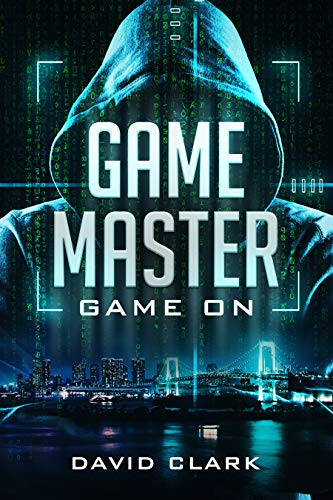 Game Master: Game On (Game Master Book One) by [Clark, David]