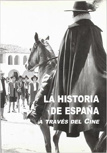 La Historia de España a través del Cine: Amazon.es: Rubio Lucia, Ramón, Alba Sanz, Ramón: Libros