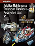 Aviation Maintenance Technician Handbook?Powerplant: FAA-H-8083-32 Volume 1 / Volume 2: 1-2 (FAA Handbooks series)