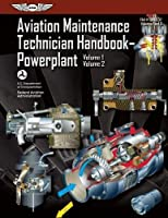 1-2: Aviation Maintenance Technician Handbook?Powerplant: FAA-H-8083-32 Volume 1 / Volume 2 (FAA Handbooks series)