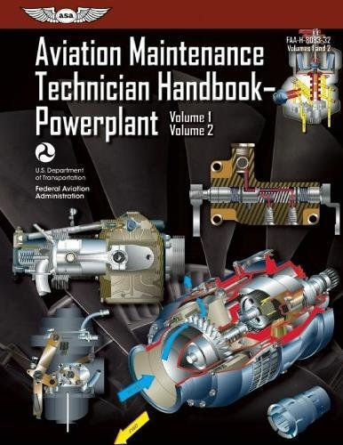 Aviation Maintenance Technician Handbook?Powerplant: FAA-H-8083-32 Volume 1 / Volume 2 (FAA Handbooks...