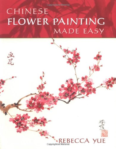 Chinese Flower Painting Made Easy ebook