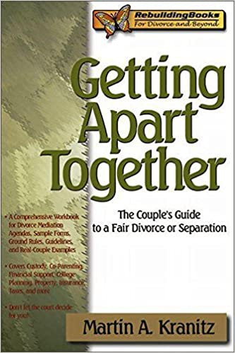 Téléchargement gratuit de livre électronique Getting Apart Together  The  Couple s Guide to a Fair Divorce 78257665e812