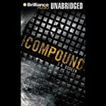 The Compound | S. A. Bodeen