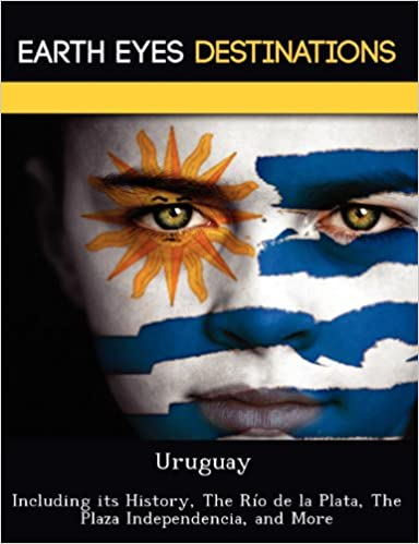 ~IBOOK~ Uruguay: Including Its History, The Río De La Plata, The Plaza Independencia, And More. tables Letter nivel Memory Yellow arrested Fazio estar
