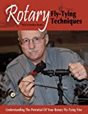 Rotary Fly-Tying Techniques, Al Beatty and Gretchen Beatty, 1571884181
