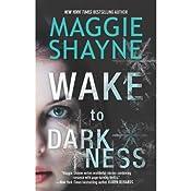 Wake to Darkness | Maggie Shayne