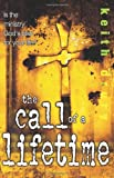 The Call of a Lifetime, Keith Drury, 0898272629