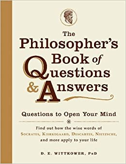 Descargar The Philosopher's Book Of Questions And Answers: Questions To Open Your Mind Epub Gratis