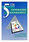 Fifth Generation Management, Charles M. Savage, 0133094286
