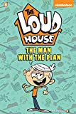 "The Loud House #5: ""The Man with the Plan"""